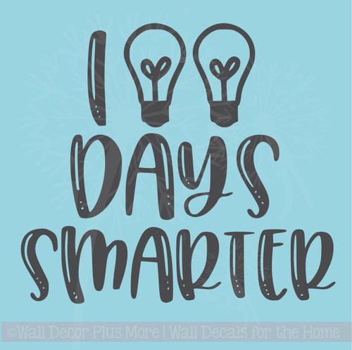 100 Days Smarter Wall Sticker Quote Classroom School Vinyl Lettering