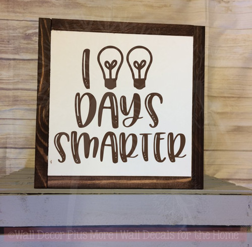 100 Days Smarter Wall Sticker Quote Classroom School Vinyl Lettering-Chocolate