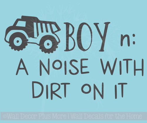 Boy Noun Noise with Dirt Boys Room Wall Decor Vinyl Lettering Decals