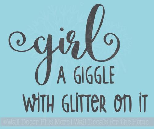 Girl Giggle with Glitter Girls Room Nursery Wall Decor Vinyl Sticker