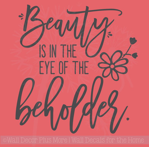 Beauty Is In Eye Of Beholder Wall Sticker Vinyl Letters for Home Decor
