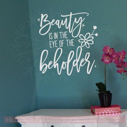 Beauty Is In Eye Of Beholder Wall Sticker Vinyl Letters for Home Decor-Light Gray