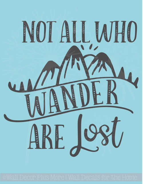 Not All Who Wander Are Lost Vinyl Stickers Inspirational Wall Decal Quotes