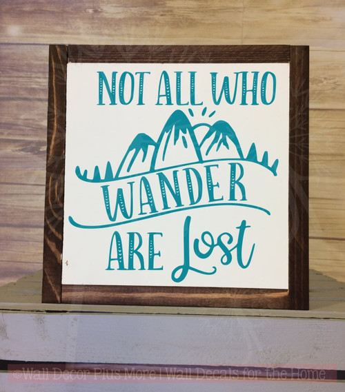 Not All Who Wander Are Lost Vinyl Stickers Inspirational Wall Decal Quotes-Teal