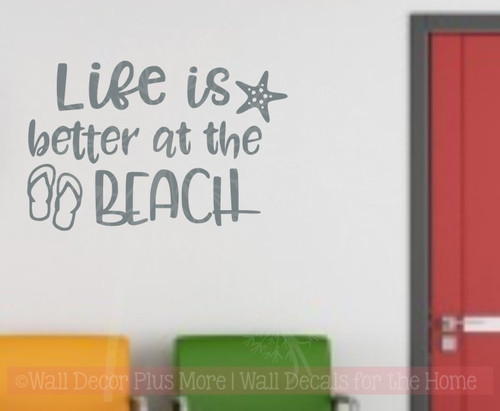 Life is Better at the Beach Summer Quotes Wall Stickers RV Vinyl Letters-Storm Gray