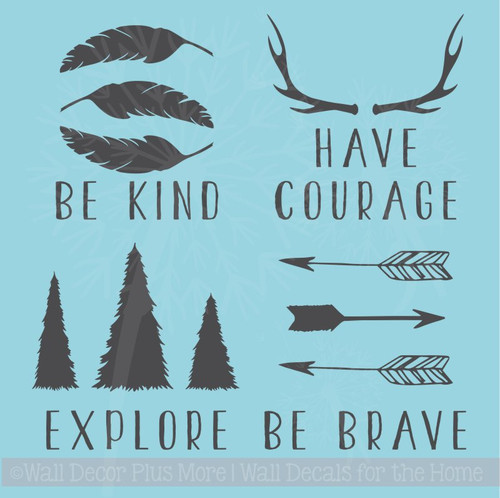 Woodland Be Brave Kind Have Courage Explore Vinyl Art Baby Wall Decals