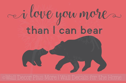 I Love You More Than I Can Bear Nursery Animal Prints Wall Stickers