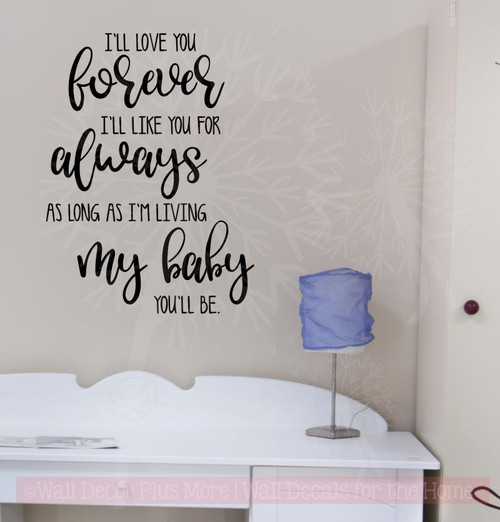 I'll Love You Forever Vinyl Lettering Decals Nursery Wall Decor Quote Black