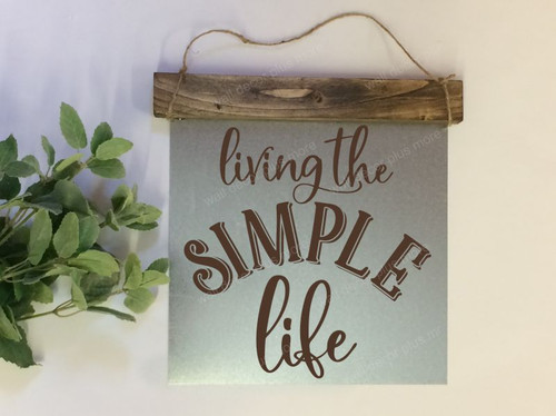 Metal with Wood Topper Living the Simple Life Wood Sign Metal with Quote, Hanging Wall Art, 3 Sign Choices-Chocolate