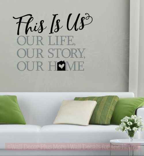 This is our Home Vinyl Lettering Decals Home Wall Décor Sticker Quotes-Black, Storm Gray