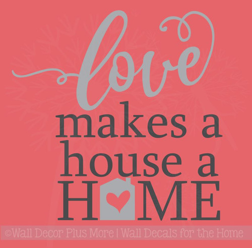 Love Makes A Home Wall Decor Stickers Vinyl Lettering Decals Wall Quote