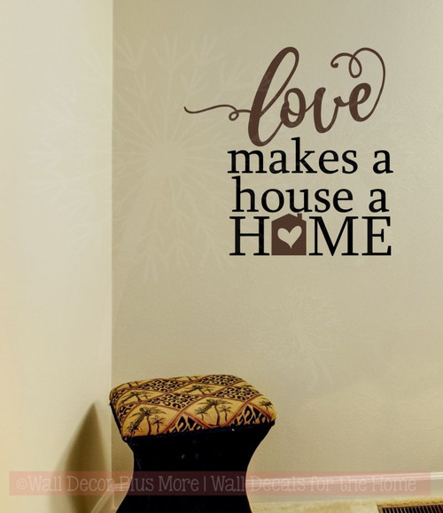 Love Makes A Home Wall Decor Stickers Vinyl Lettering Decals Wall Quote-Chocolate Brown, Black