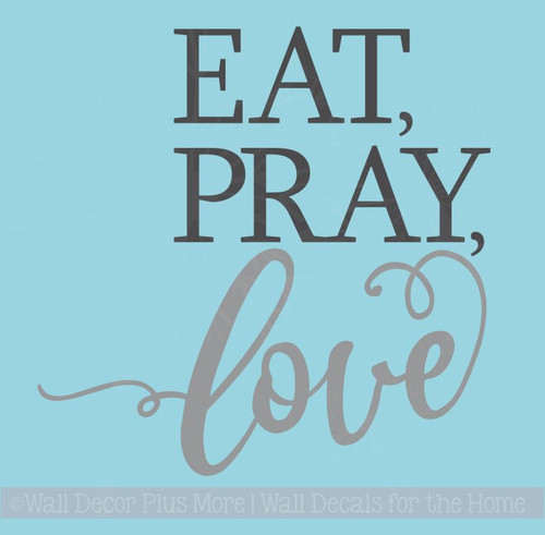 Eat Pray Love Wall Stickers Vinyl Lettering Wall Decals for Home Decor
