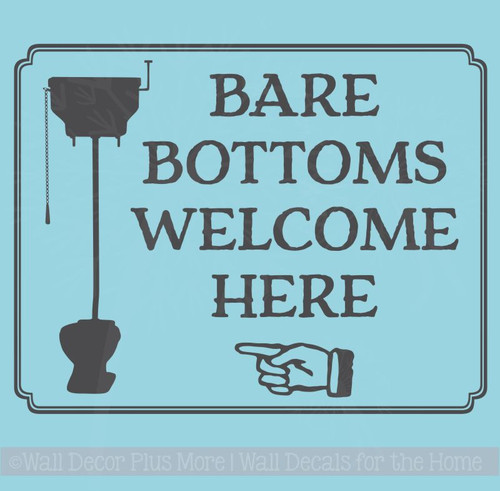 Bare Bottoms Welcome Here Bathroom Vinyl Stickers RV Wall Decals Quote