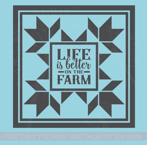 Life Is Better On The Farm Vinyl Decals Stickers Farmhouse Quilt Square