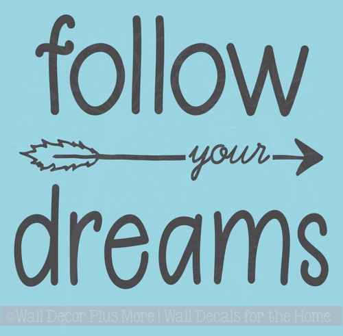 Follow Your Dreams Vinyl Art Decals Motivational Quotes for Home Decor