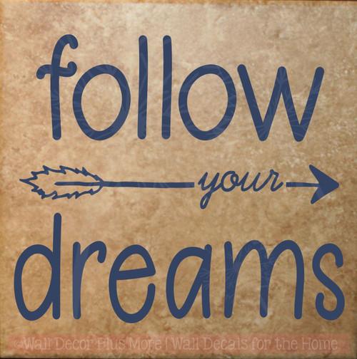 Follow Your Dreams Vinyl Art Decals Motivational Quotes for Home Decor