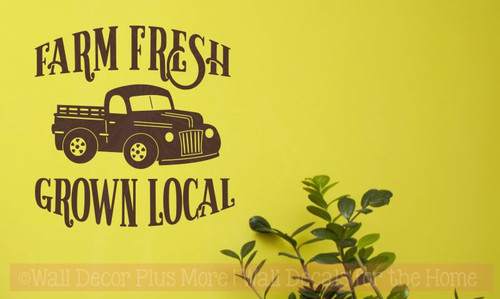 Farm Fresh Grown Local Vintage Pickup Wall Art Stickers Vinyl Decals-Chocolate Brown