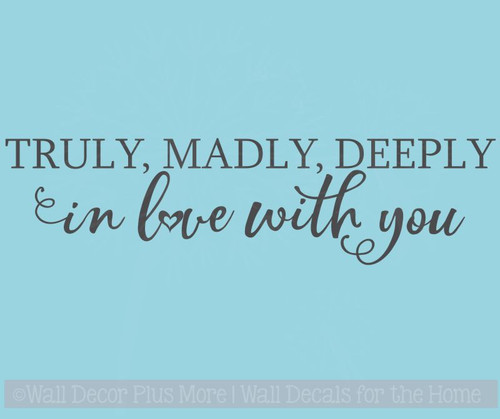 Truly, Deeply in Love With You Master Bedroom Quotes Modern Vinyl Decals