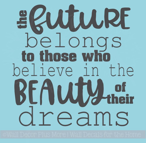 Future Belongs To Those Who Believe Grad Decals Inspired Wall Stickers
