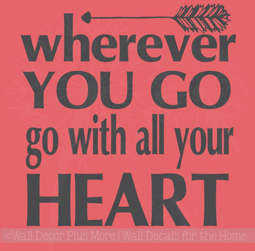 Go With All Your Heart Motivational Vinyl Wall Art Grad Decal Quotes