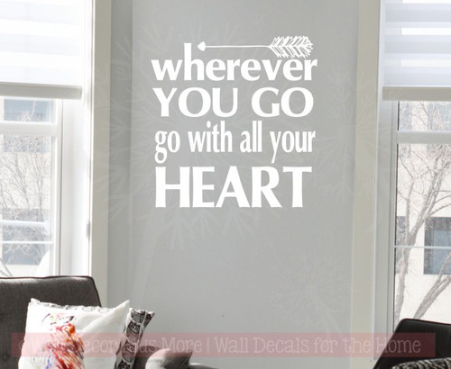 Go With All Your Heart Motivational Vinyl Wall Art Grad Decal Quotes-White