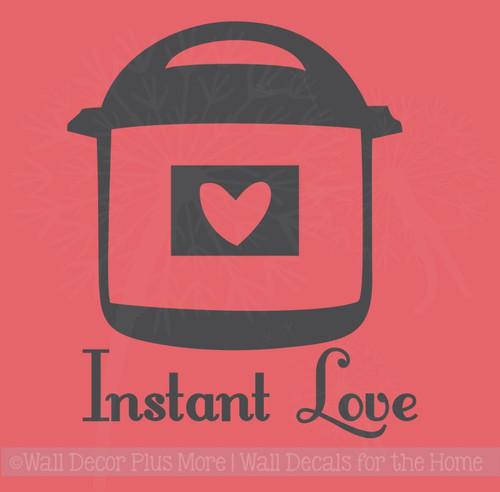 Instant Love InstaPot Decals Vinyl Lettering Sticker Kitchen Decor