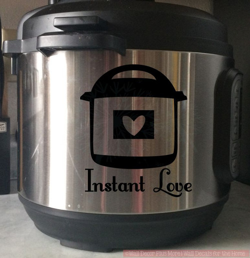 Instant Love InstaPot Decals Vinyl Lettering Sticker Kitchen Decor-Glossy Black