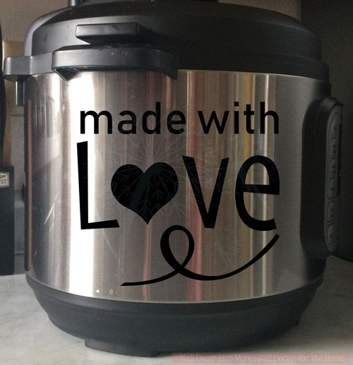 Made With Love Instant Pot Decal Vinyl Stickers for Kitchen Appliances-Glossy Black, 8qt pot