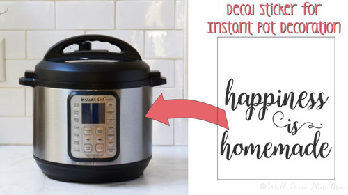 Happiness Is Homemade Decal Stickers Kitchen Appliance Decal Vinyl Letters