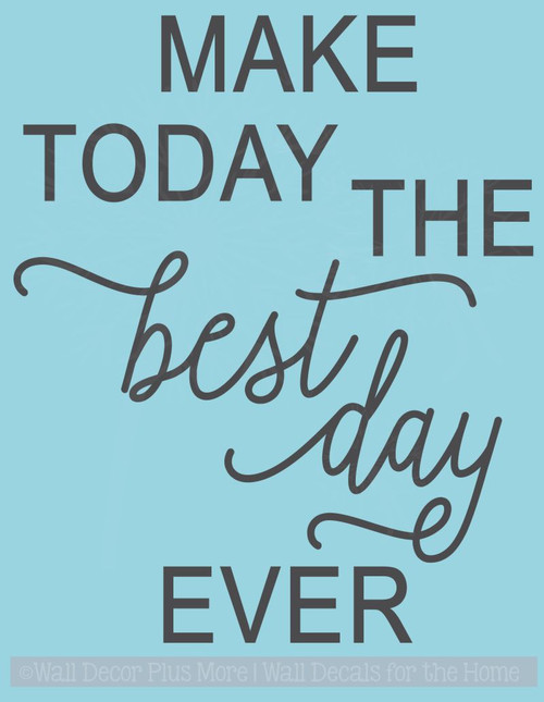 Make Today Best Ever Motivational Wall Decal Stickers Bathroom Quote