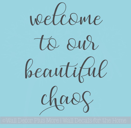 Welcome Beautiful Chaos Vinyl Lettering Decals Kitchen Wall Stickers