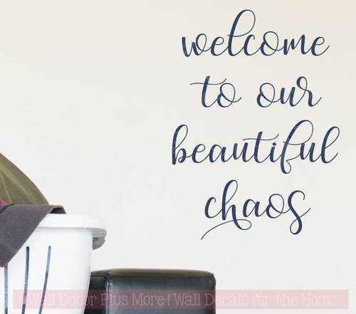 Welcome Beautiful Chaos Vinyl Lettering Decals Kitchen Wall Stickers-Deep Blue