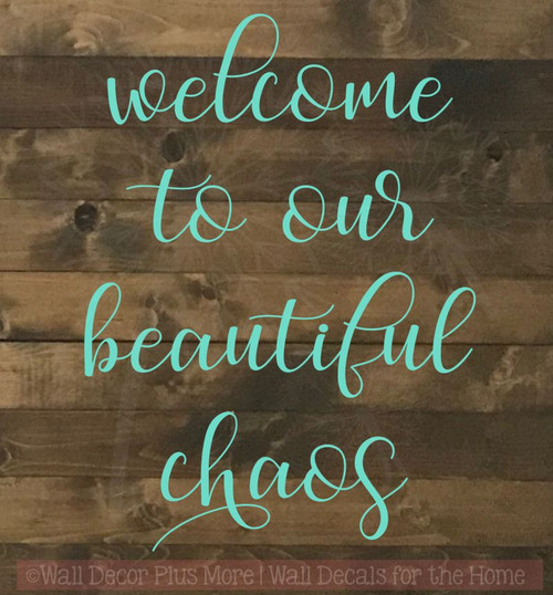 Welcome Beautiful Chaos Vinyl Lettering Decals Kitchen Wall Stickers-Mint