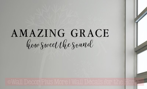 Amazing Grace How Sweet The Sound Vinyl Wall Decals Music Room Decor-Black