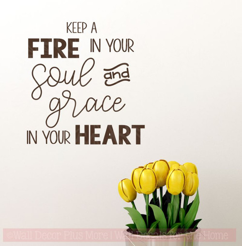 Fire Soul Grace Heart Wall Decal Stickers Religious Vinyl Quotes