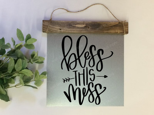 Metal with Wood Topper Bless This Mess with Arrow Art Metal or Wood Sign with Vinyl Sticker Quote, Wall Art, 3 Sign Choices-Black