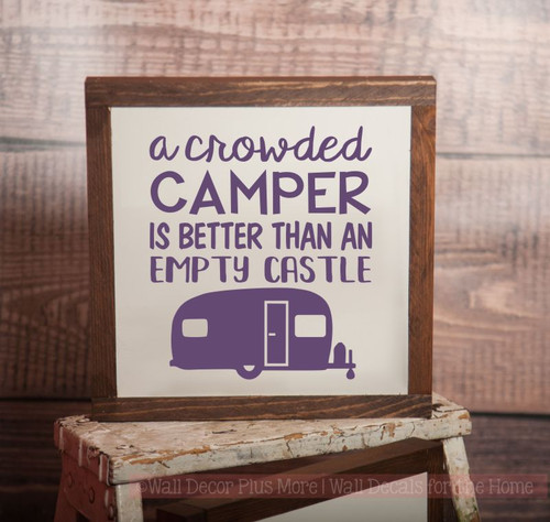 Framed Wood Crowded Camper Better than Empty Castle with Vintage Camper Wood Sign Metal with Quote, Hanging Wall Art, 3 Sign Choices-Plum
