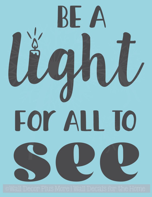 Be Light For All To See Motivational Wall Stickers Vinyl Letter Decals