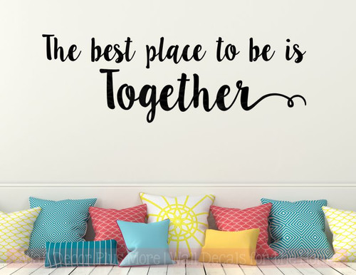 Best Place To Be Is Together Bedroom Quotes Vinyl Lettering Decals-Black