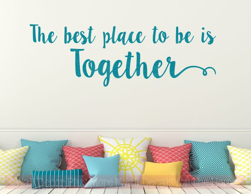 Best Place To Be Is Together Bedroom Quotes Vinyl Lettering Decals-Teal