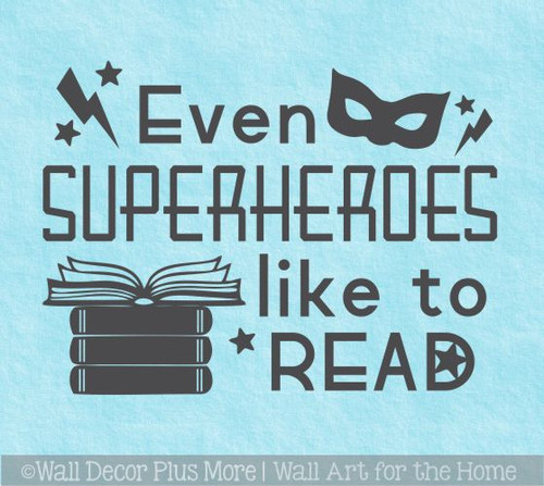 Even Superheroes Like to Read Library Vinyl Lettering Wall Stickers for School Boy Wall Art Decals