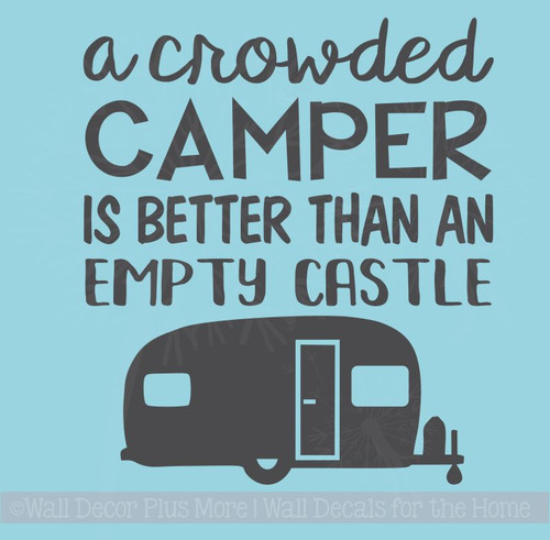 Crowded Camper Vinyl Lettering Decals RV Wall Art Stickers
