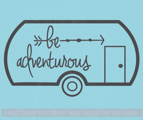 Be Adventurous Camper Vinyl Lettering Decals RV Wall Art Stickers