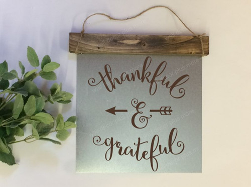 Metal with Wood Topper Thankful and Grateful Wood Sign Metal with Quote, Hanging Wall Art, 3 Sign Choices-Chocolate Brown