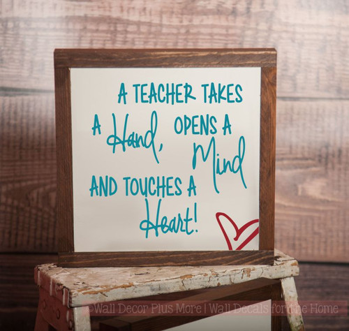 Framed Wood A Teacher Takes a Hand Touches a Heart Wood Sign Metal with Quote, Hanging Wall Art, 3 Sign Choices-Teal, Red