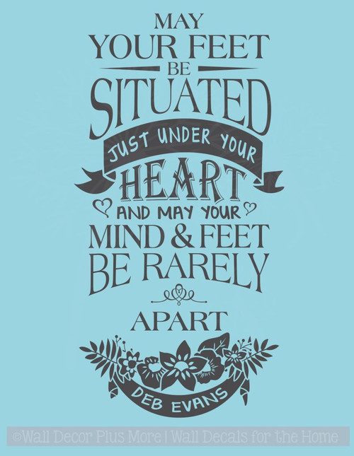 Mind and Feet Rarely Apart Inspirational Wall Decals Vinyl Stickers