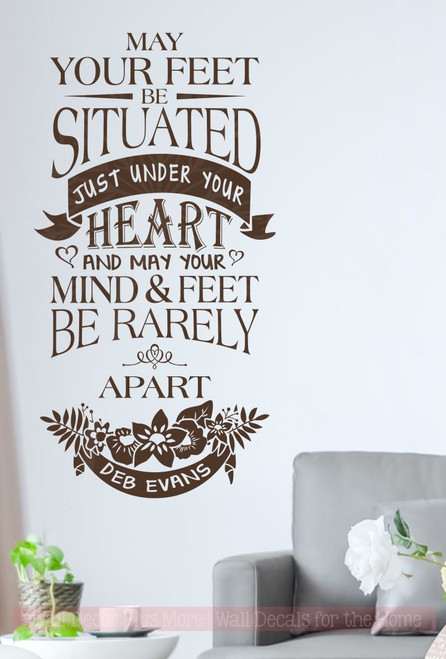 Mind and Feet Rarely Apart Inspirational Wall Decals Vinyl Stickers-Chocolate Brown