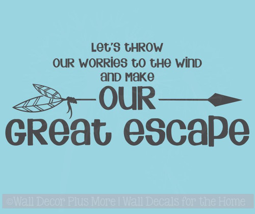 Make Our Great Escape Vinyl Wall Decals Sticker Words for Home Decor