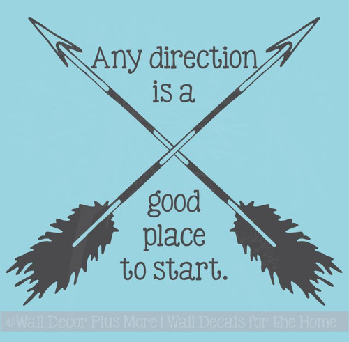 Any Direction Good Place To Start Inspirational Vinyl Wall Art Decals